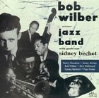 Bob Wilber and His Famous Jazz Band by Bob Wilber (CD, Mar-2009, Jazzology)