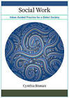 Social Work: Value-Guided Practice for a Global Society by Cynthia Bisman (Hardback, 2014)