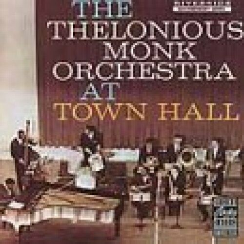 Thelonious Monk Orchestra At town hall (N.Y.C., Febr. 28th, 1959; 7 track.. [CD]