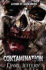 Contamination by Dave Jeffery (Paperback / softback, 2013)