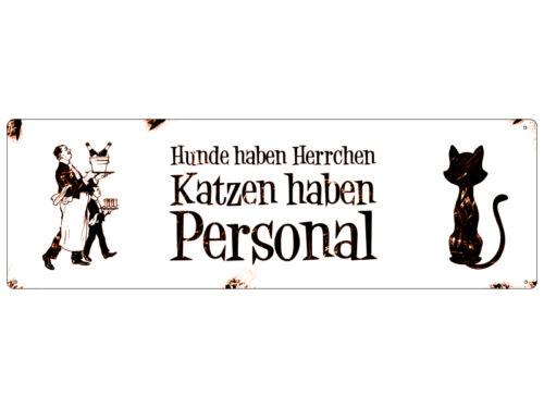 METALLSCHILD Shabby Blechschild Türschild KATZEN HABEN PERSONAL Geschenk Deko