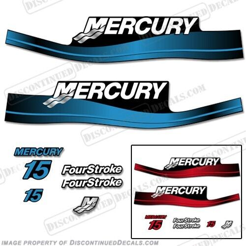 Mercury 15hp FourStroke Outboard Decal Kit 4-Stroke bluee or  Red 1999-2006  famous brand