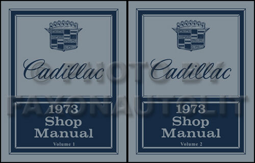 1973 Cadillac Shop Manual Deville Eldorado Calais Fleetwood Repair Service Book
