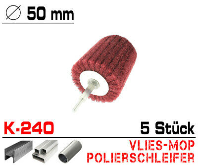 5 x Schleifmop Schleif Vlies Mop Polierer Lamellen Walze Ø 50mm Kelchlform K240
