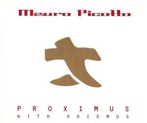 Mauro-Picotto-Proximus-with-Adiemus-Maxi-CD-2000-Trance-Hard-Trance-rar