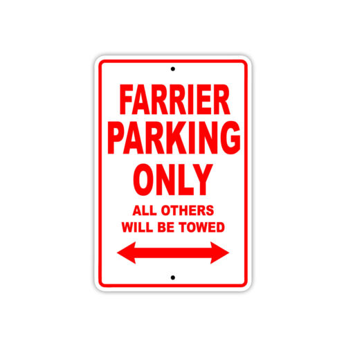 Farrier Parking Only Boat Ship yacth Marina Lake Dock Aluminum Metal Sign