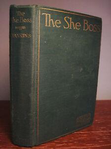 The She Boss Arthur Preston Hankins Western 1st Edition First Printing Fiction