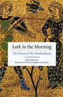 Lark in the Morning: The Verses of the Troubadours by The University of Chicago Press (Paperback, 2005)