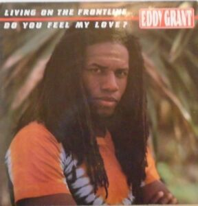 """EDDY GRANT - Living On The Frontline - 7"""" Single PS"""