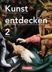 Kunst entdecken - Sekundarstufe I / Band 2 - Schülerbuch von Robert Hahne, Jörg Grütjen, Dietrich Grünewald, Günther Ludig und Martin Lilkendey (2012, Set mit diversen Artikeln)