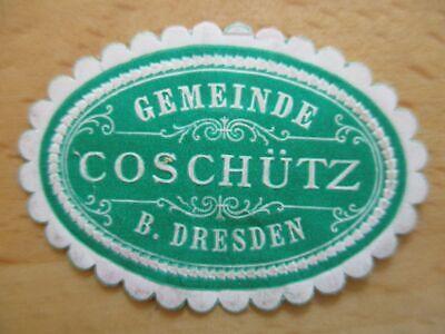 Humorvoll 21120 Dresden Fest In Der Struktur Siegelmarke Gemeinde Coschütz B