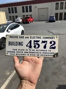 "Vintage Porcelain BUILDING 4572 Sign PG&E (pacific gas and electric) 10"" X 4"""