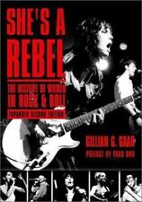 She's a Rebel: The Histroy of Women in Rock and Roll by Gillian G. Gaar Paperbac