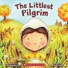 The Littlest Pilgrim by Brandi Dougherty (Paperback / softback)