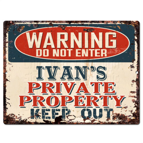 PPWP0272 WARNING IVAN/'S Private Property Chic Sign man cave decor Gift