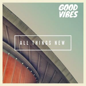 All things new album cover
