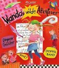 Wandas wilde Abenteuer von Dagmar Geisler (2012, Gebundene Ausgabe)
