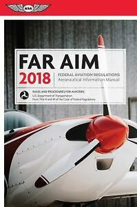 far aim far aim 2018 federal aviation regulations aeronautical rh ebay com Aeronautical Information Manual 2016 aeronautical information manual 2017 pdf