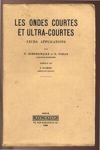 HEMARDINQUER-amp-PIRAUX-LES-ONDES-COURTES-ET-ULTRA-COURTES-LEURS-APPLICATIONS