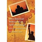 Desi-American Reflections on Suffering Change: Secrets of 'a Triple Identity Enigma' by Ravi Prakash G Dani (Paperback / softback, 2012)