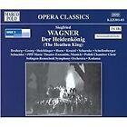 Siegfried Wagner - : Der Heidenkönig (2005)