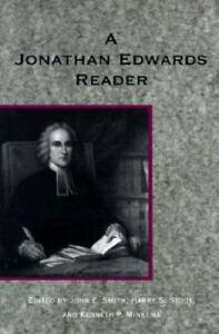 A Jonathan Edwards Reader by Jonathan Edwards (1995, Trade Paperback)