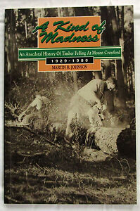 SIGNED-A-Kind-of-Madness-Mount-Crawford-Martin-Johnson-1929-1st-EdSC-1990-Timber