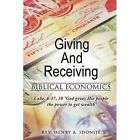 Giving and Receiving by Rev Henry a Idonije (Paperback / softback, 2014)
