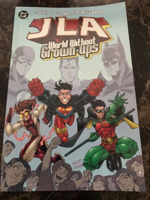 Justice League of America: World without Grown-ups by Ramos, Nauck, Mike McKone…