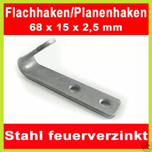 10 x Flachhaken 68x15mm feuerverzinkt Planenhaken Plane