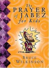 The Prayer of Jabez for Kids by Bruce Wilkinson (2001, Hardcover)