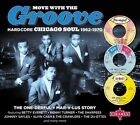 Move with the Groove: Hardcore Chicago Soul 1962-1970: The One-derful Mar-v-lus Story by Various Artists (CD, Aug-2012, 2 Discs, Charly Records (UK))