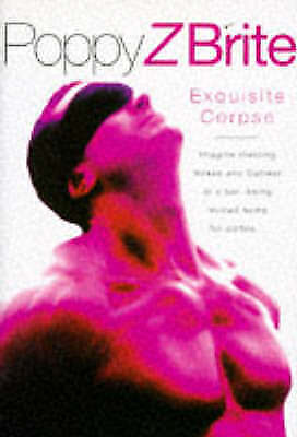 1 of 1 - Exquisite Corpse, By Brite, Poppy Z.,in Used but Acceptable condition