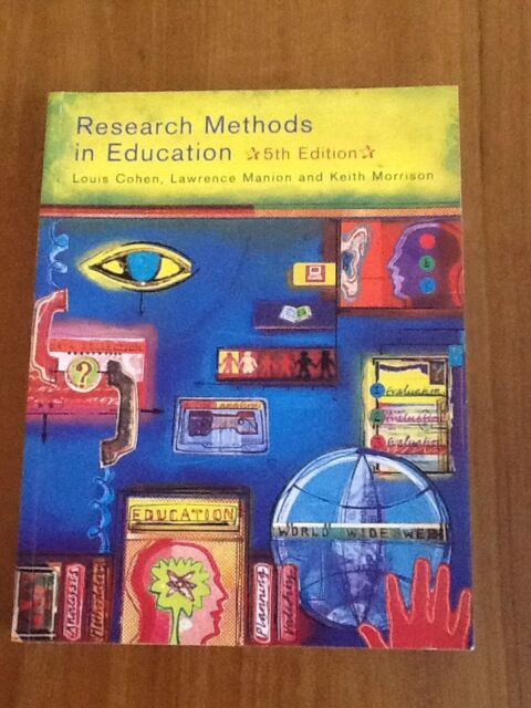 Research Methods in Education by Keith Morrison, Lawrence Manion, Lou Cohen...