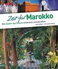 Zeit für Marokko von Astrid Därr und Christian Heeb (2014, Taschenbuch)