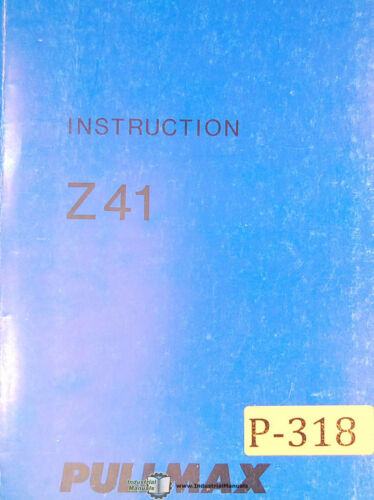 Ring Bending Machine Pullmax Z41 1971 Instructions and Parts Manual Year