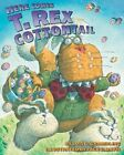 Here Comes T. Rex Cottontail by Lois G Grambling (Paperback / softback, 2010)