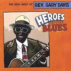 Heroes of the Blues: The Very Best of Gary Davis by Rev. Gary Davis (CD, Aug-2003, Shout! Factory)