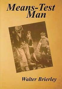 Means-test-Man-The-Life-of-an-Unemployed-Derbyshire-Miner-Paperback-by-Bri