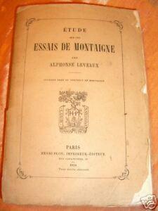 1870-STUDI-SULLA-SAGGISTICA-DI-MONTAIGNE-A-LEVEAUX-francia-storico