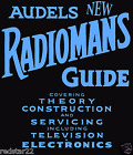 AUDEL'S NEW RADIOMANS GUIDE - HOW TO REPAIR TUBE RADIO SERVICING 1941