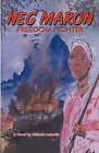 Neg Maron: Freedom Fighter by Michael Aubertin (Paperback / softback, 2007)