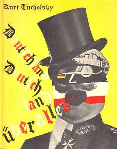 Tucholsky, Kurt; Deutschland, Deutschland ueber alles, Faksimile, 1980