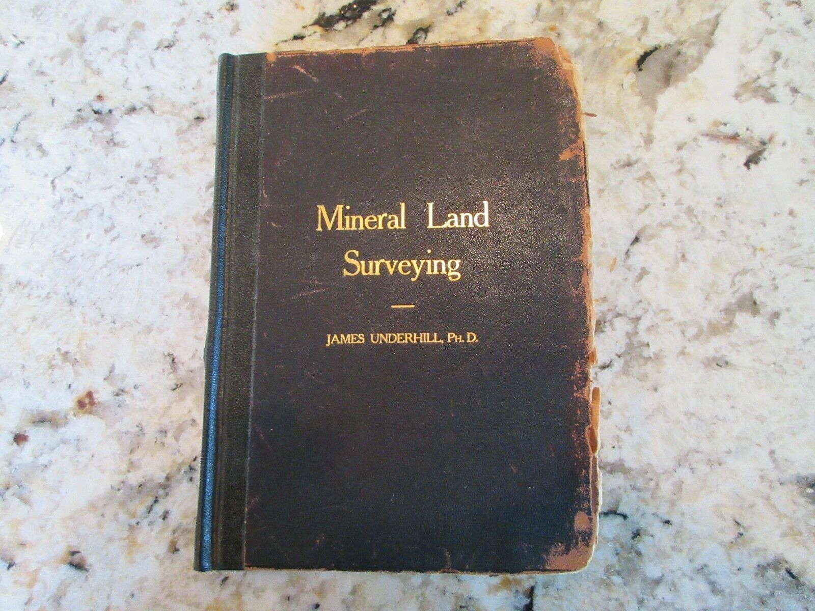 RARE Book Mineral Land Surveying   James Underhill PHD  1906