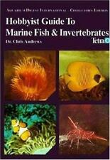 Hobbyist Guide To Marine Fish & Invertebrates (Aquarium Digest Interna-ExLibrary