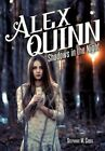 Alex Quinn: Shadows in the Night by Stephanie M Cross (Paperback / softback, 2013)