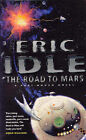The Road to Mars by Eric Idle (Paperback, 2000)