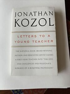 Letters to a Young Teacher - Paperback By Kozol, Jonathan - VERY GOOD