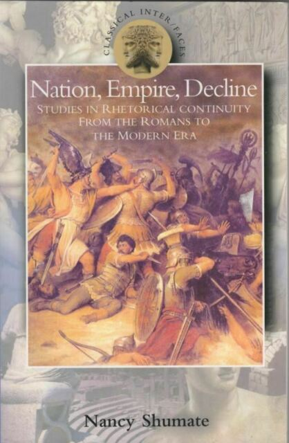 Nation, Empire, Decline  : Nancy Shumate