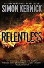 Relentless by Simon Kernick (2014, Paperback)